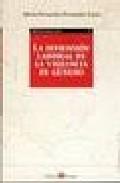 La Dimension Laboral De La Violencia De Genero: Comentario A La L Ey Organica 1-2004, De 28 De Diciembre por Maria Fernanda Fernandez Lopez epub