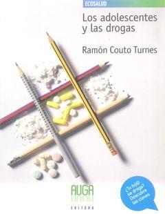 Los Adolescentes Y Las Drogas por Ramon Couto Turnes epub