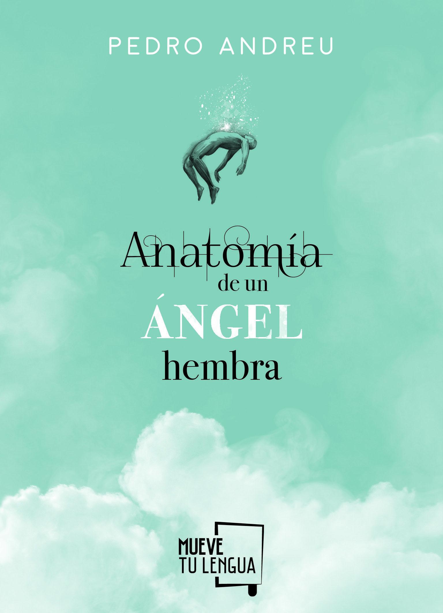 ANATOMIA DE UN ANGEL HEMBRA | PEDRO ANDREU | Comprar libro 9788494618727
