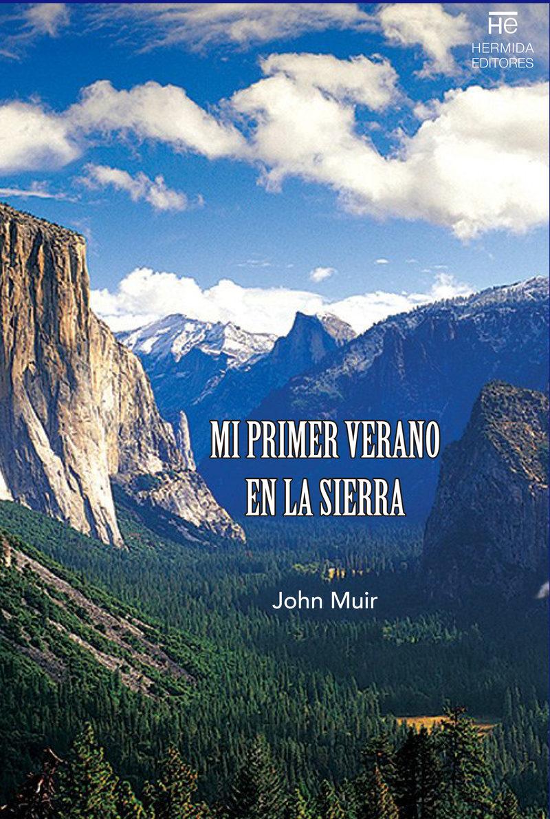 Mi Primer Verano En La Sierra por John Muir