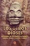 Los Otros Dioses: Mitologias De Los Pueblos por J.g. Noguin epub