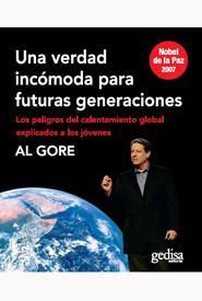 Una Verdad Incomoda Para Una Nueva Generacion por Al Gore epub