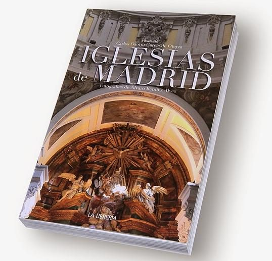 Iglesias De Madrid por Carlos Osorio Garcia De Oteyza