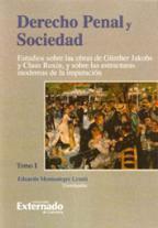 Derecho Penal Y Sociedad: Tomo I por Eduardo Montealegre Lynett
