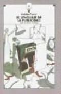 El Lenguaje De La Publicidad por Eulalio Ferrer epub