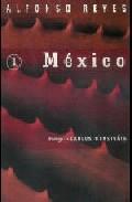 Mexico por Alfonso Reyes epub