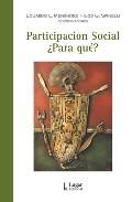 Participacion Social ¿para Que? por Eduardo L. Menendez epub