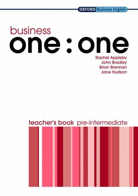 descargar BUSINESS ONE:ONE, PRE-INTERMEDIATE (TEACHER BOOK)(CURSO DE INGLES PARA NEGOCIOS. NIVEL PRE-INTERMEDIATE: LIBRO PARA EL PROFESOR) pdf, ebook