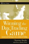 Winning The Day Trading Game: Lessons And Techniques From A Lifet Ime Of Trading por Thomas L. Busby epub
