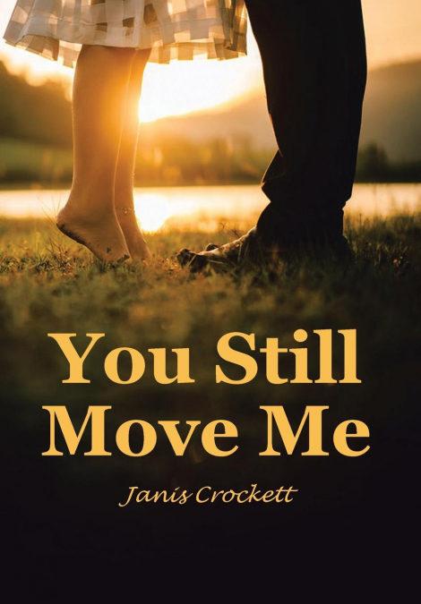 You still move me