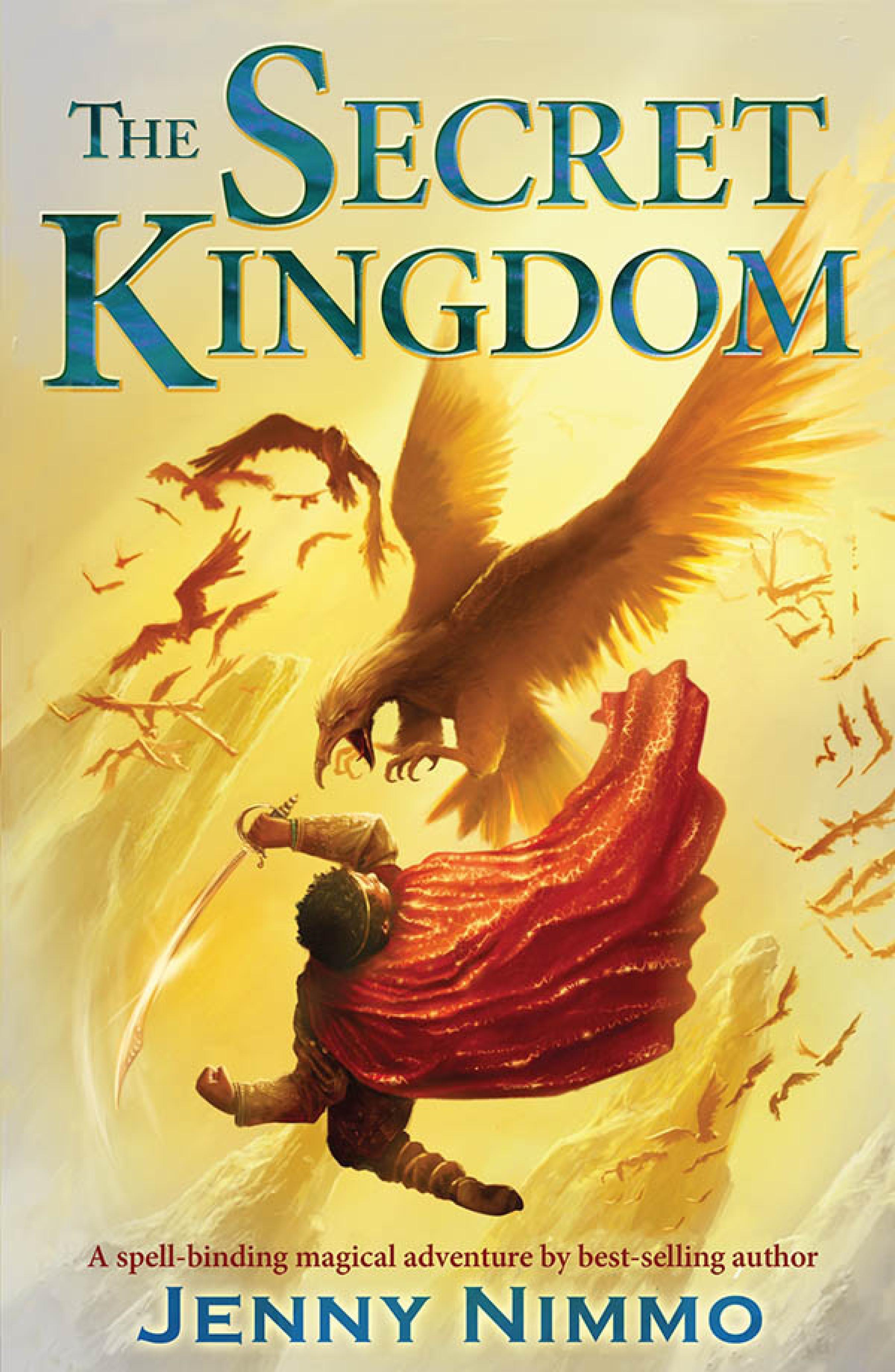 The Secret Kingdom (ebook)jenny Nimmo9781780310237