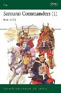 Samurai Commnaders (i): 940-1576 por Stephen Turnbull epub