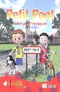 Petit Pont (pack Para El Profesor: 1 Cd Audio Y 2 Cd-rom) por Vv.aa.