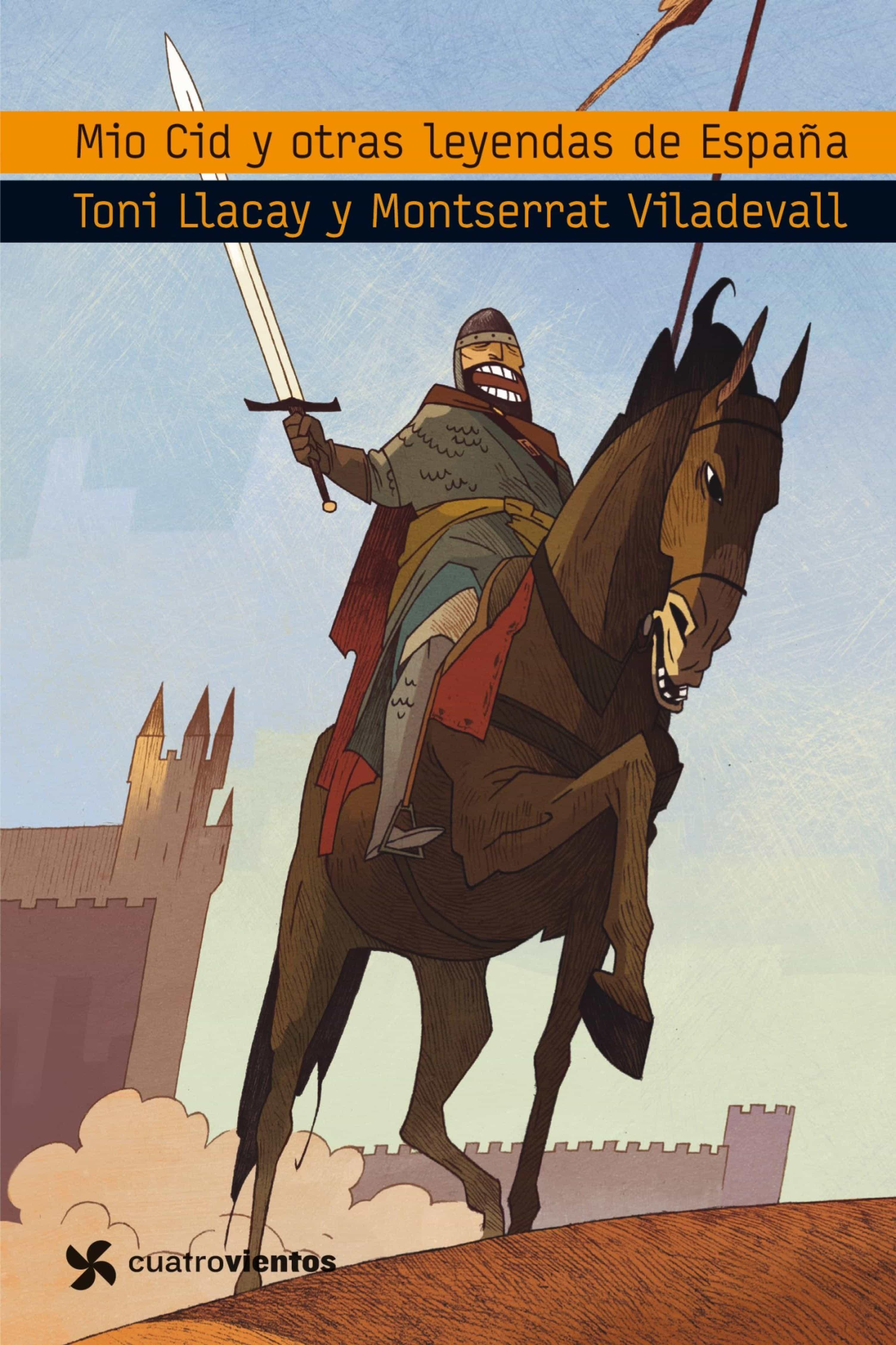 El Mio Cid Y Otras Leyendas De Espa U00d1a Ebook