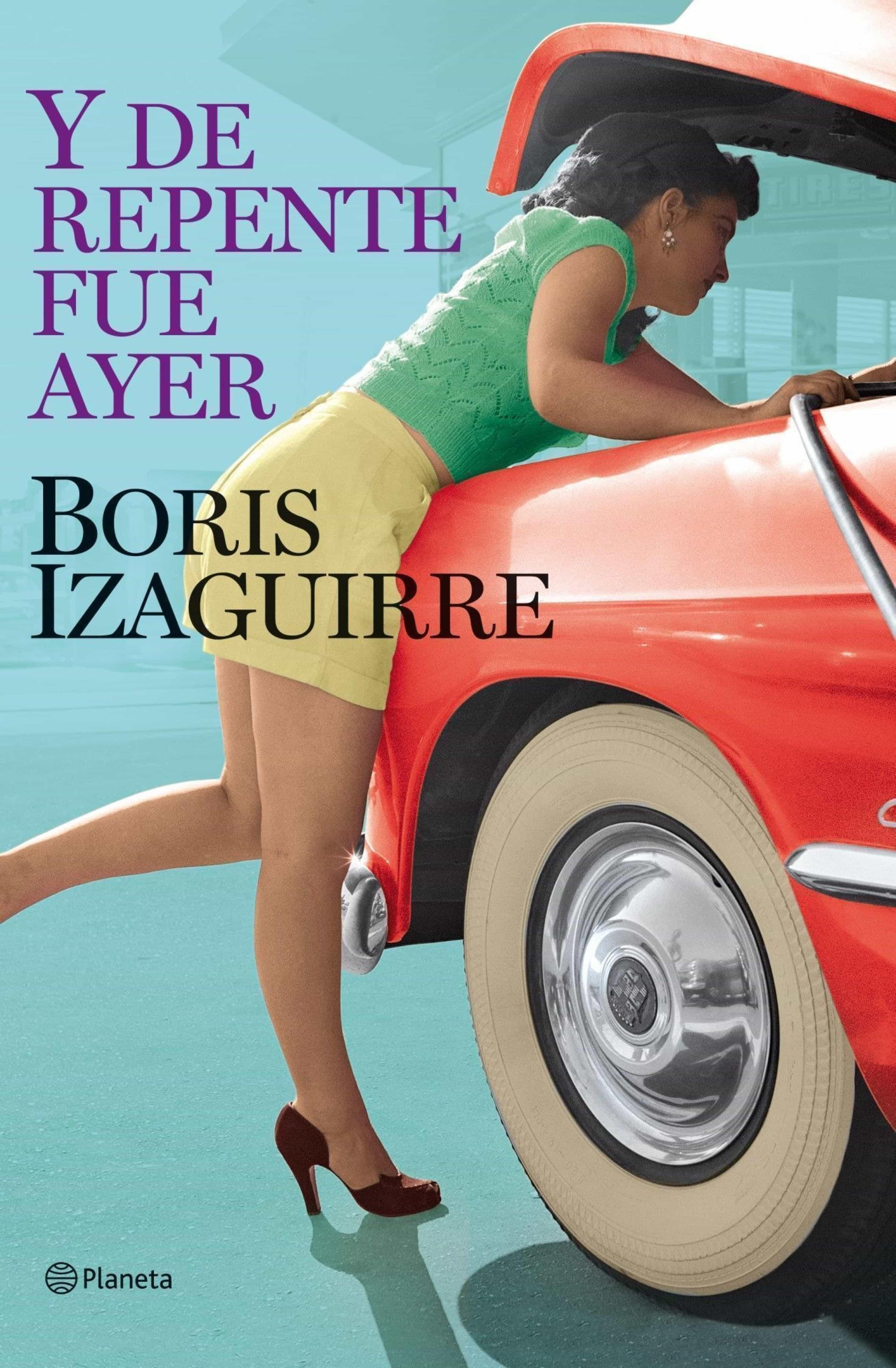 y de repente fue ayer (ebook)-boris izaguirre-9788408100737