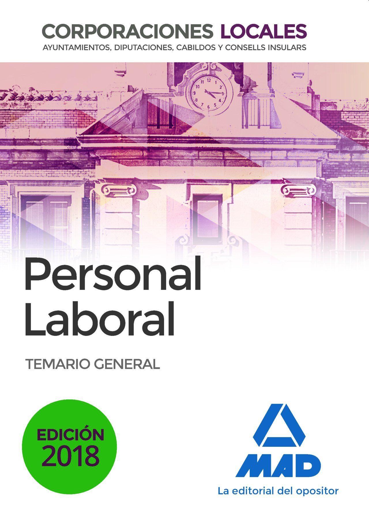 Personal Laboral De Corporaciones Locales. Temario General por Vv.aa.