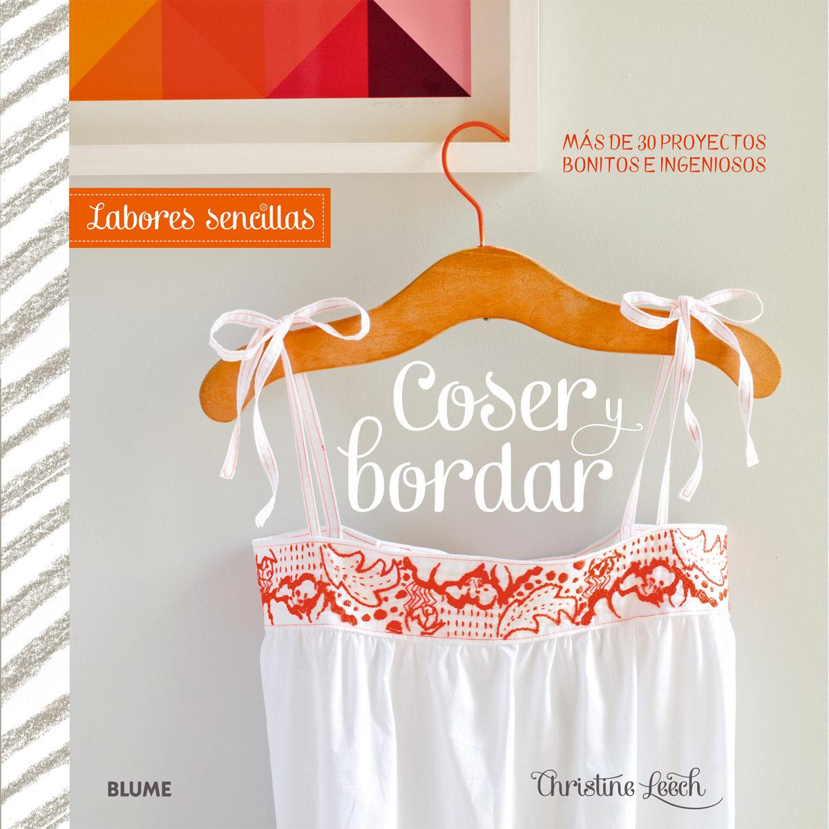 LABORES SENCILLAS. COSER Y BORDAR | CHRISTINE LEECH | Comprar libro ...