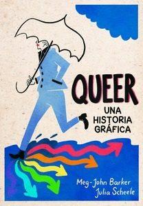Queer: Una Historia Gráfica por Meg-john Barker