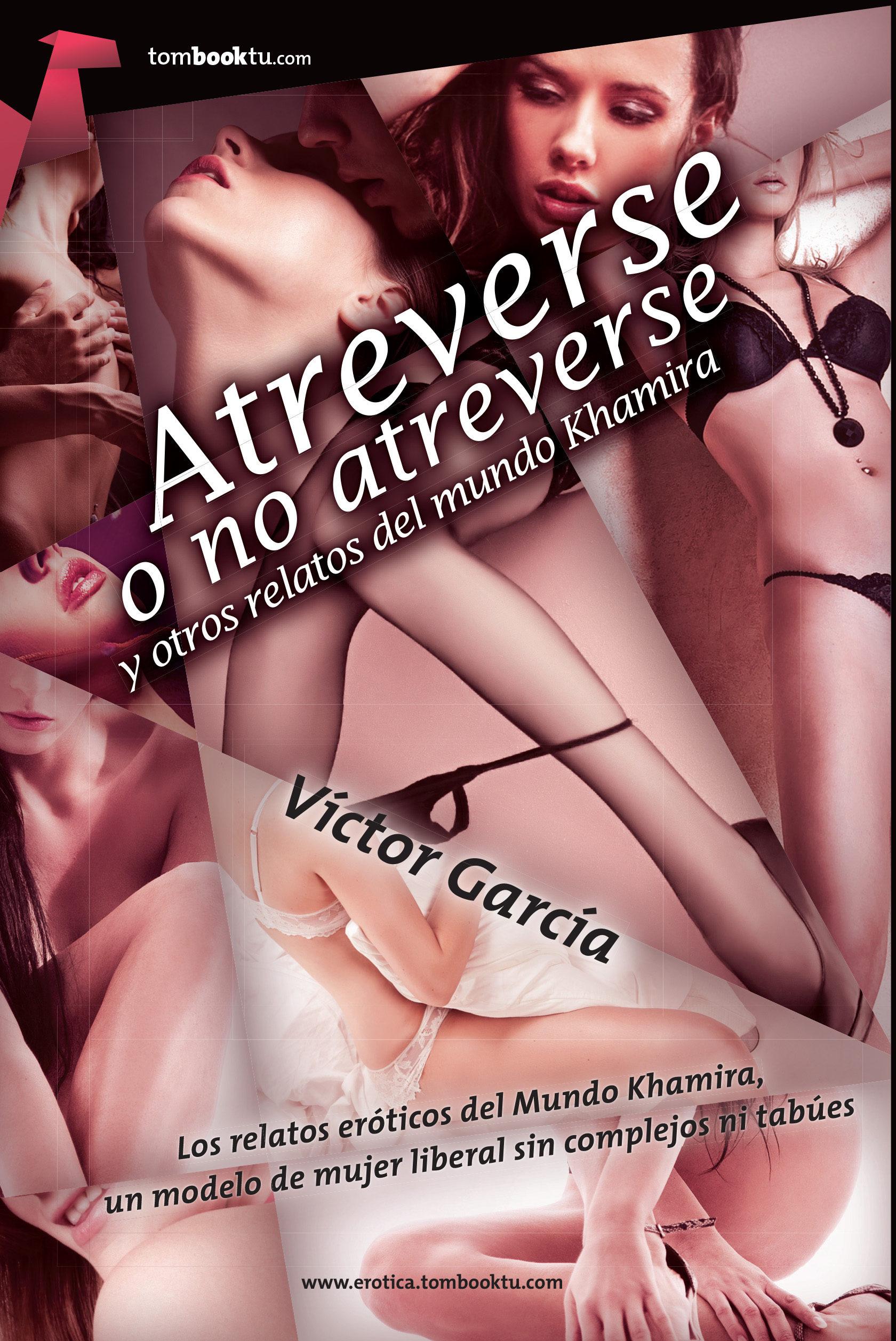 Atreverse O No Atreverse Victor Garcia Barco 9788415747437