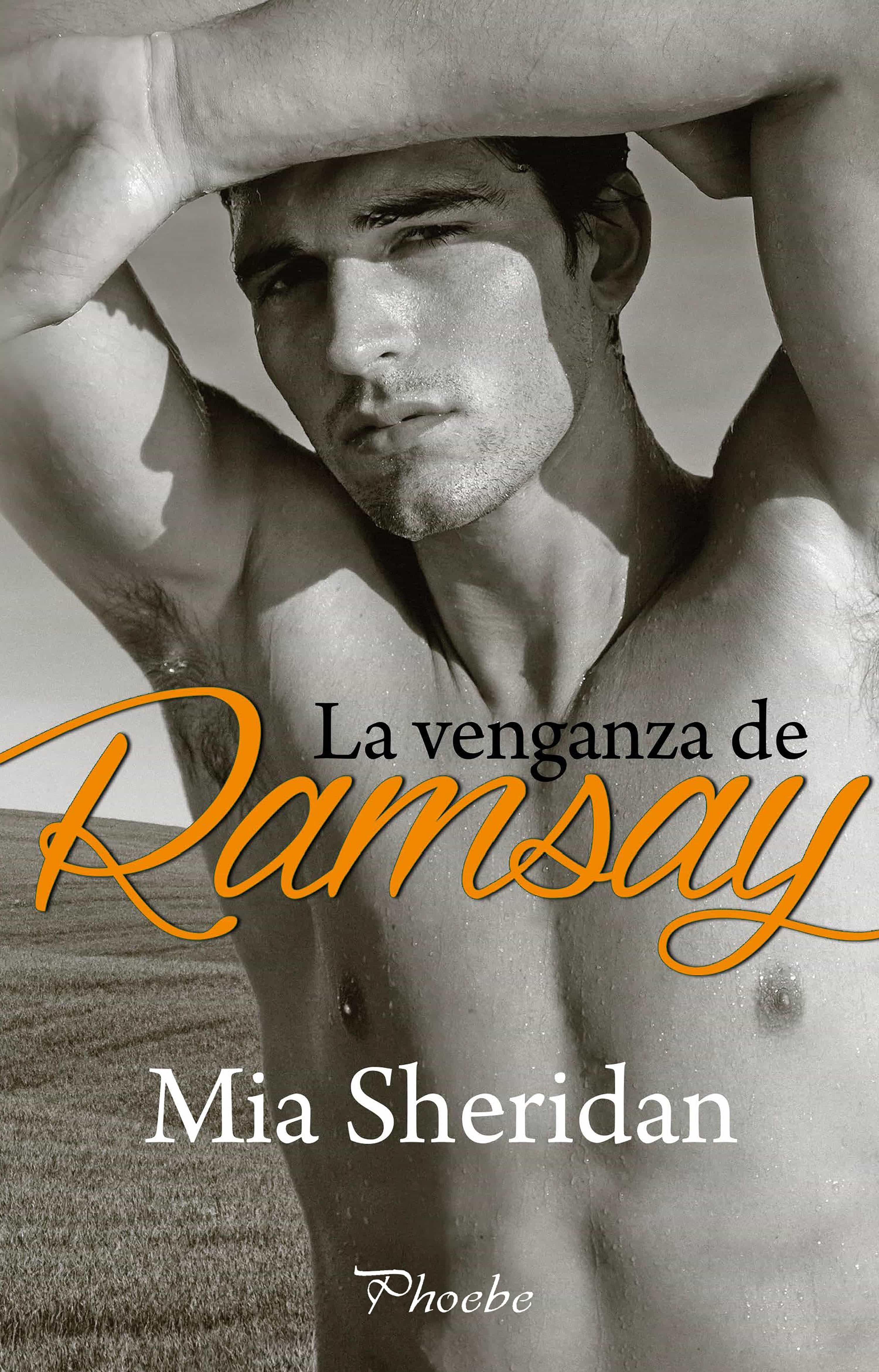 Resultado de imagen para La Venganza de Ramsay de Mia Sheridan.