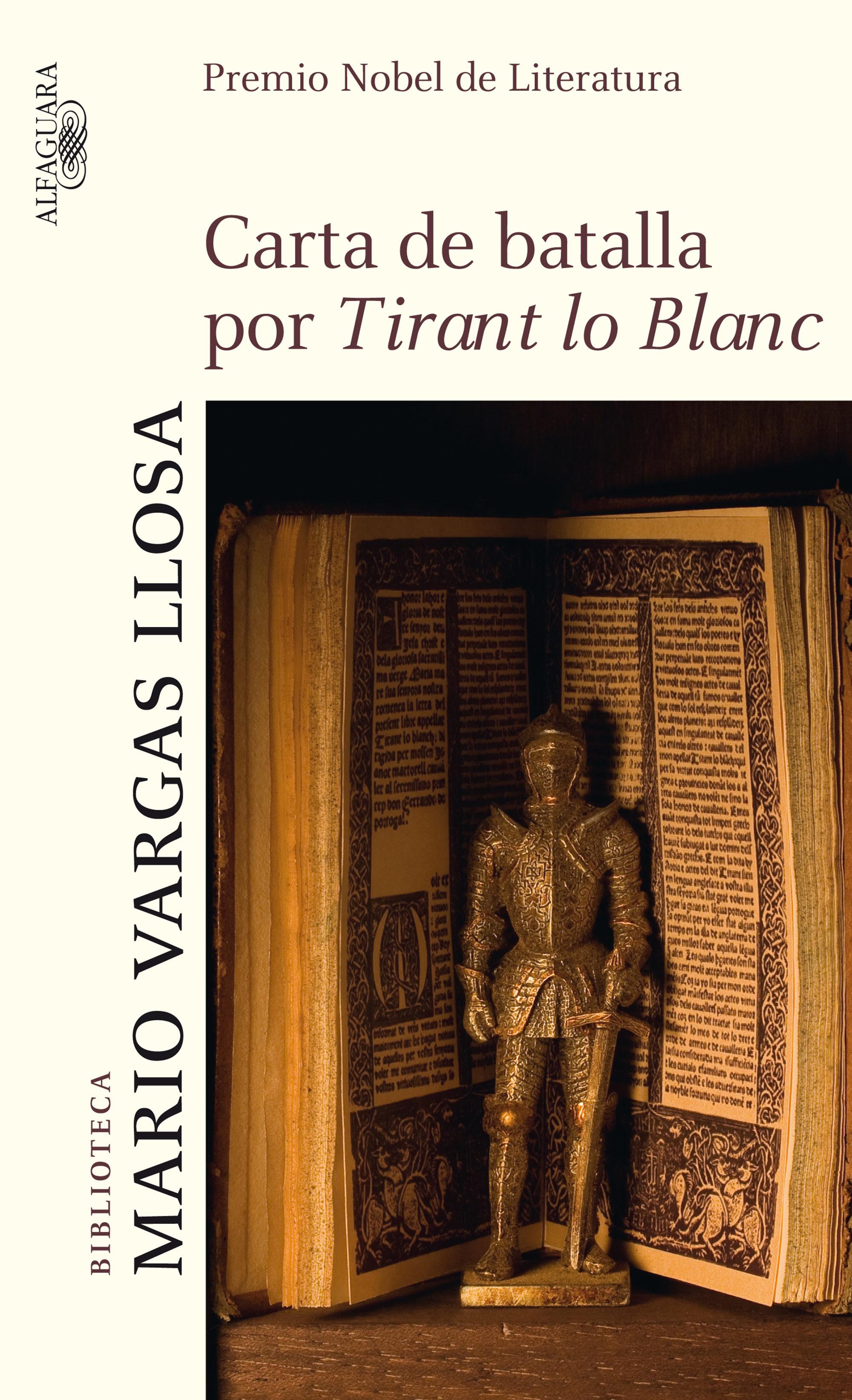 Carta De Batalla Por Tirant Lo Blanc (ebook)mario Vargas Llosa 9788420420837
