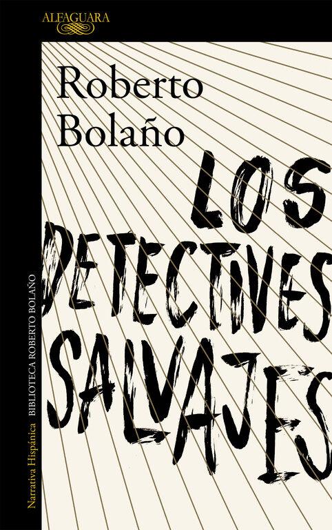Resultado de imagen para LOS DETECTIVES SALVAJES