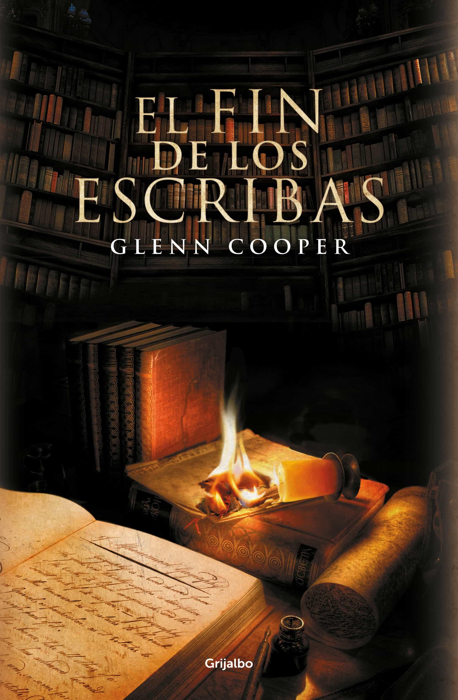 El Fin De Los Escribas (biblioteca De Los Muertos 3) por Glenn Cooper