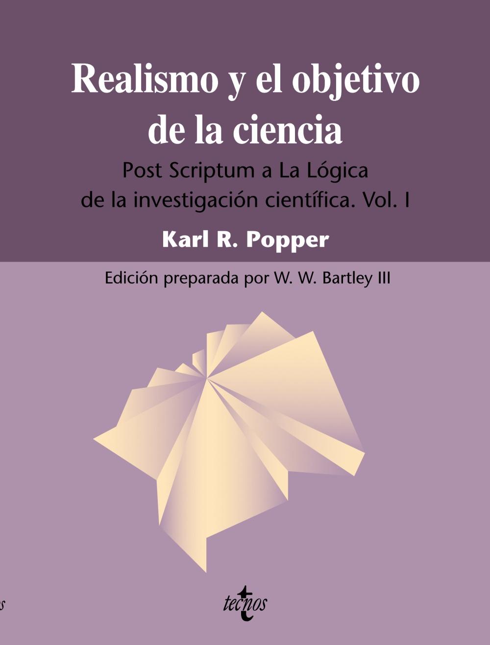 realismo y objetivo de la ciencia: post scriptum a la logica de l a investigacion cientifica vol. 1  (3ª ed.)-karl r. popper-9788430950737