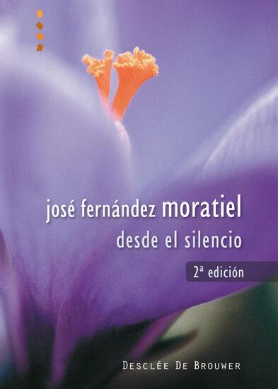 Desde El Silencio por Jose Fernandez Moratiel epub