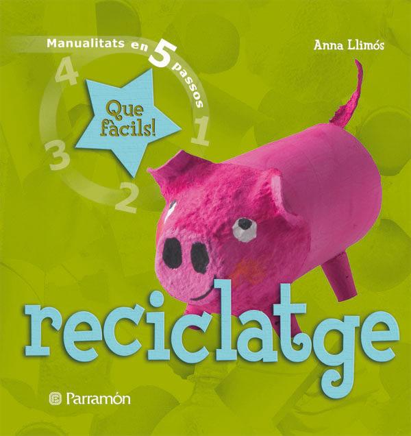 Reciclatge (manualitats En 5 Passos) por Anna Llimos epub
