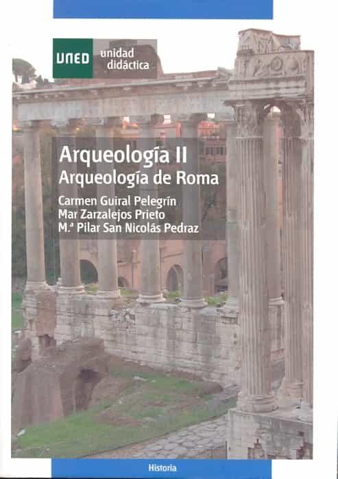Arqueologia Ii (44301ud21a01) (carrera De Historia) por Carmen Guiral Pelegrin;                                                                                    Mar Zarzalejos Prieto epub