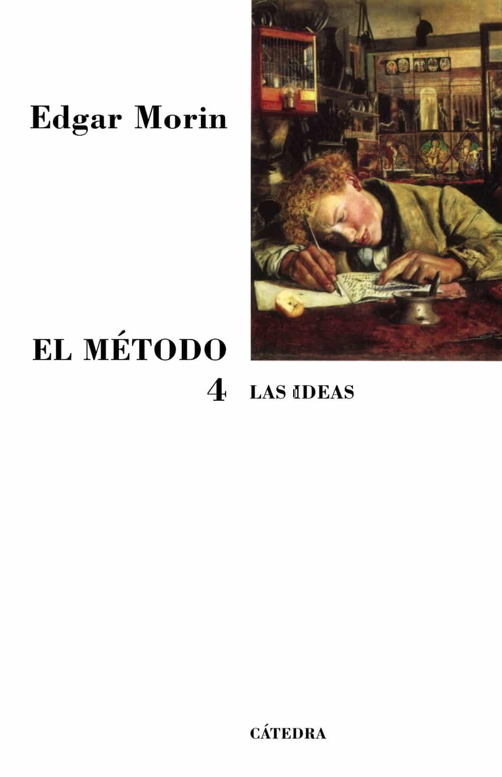 El Metodo, T.iv (4ª Ed ) por Edgar Morin