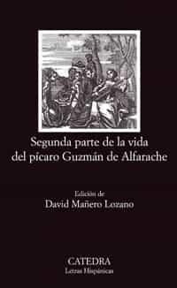 Segunda Parte De La Vida Del Picaro Guzman De Alfarache por Anonimo epub