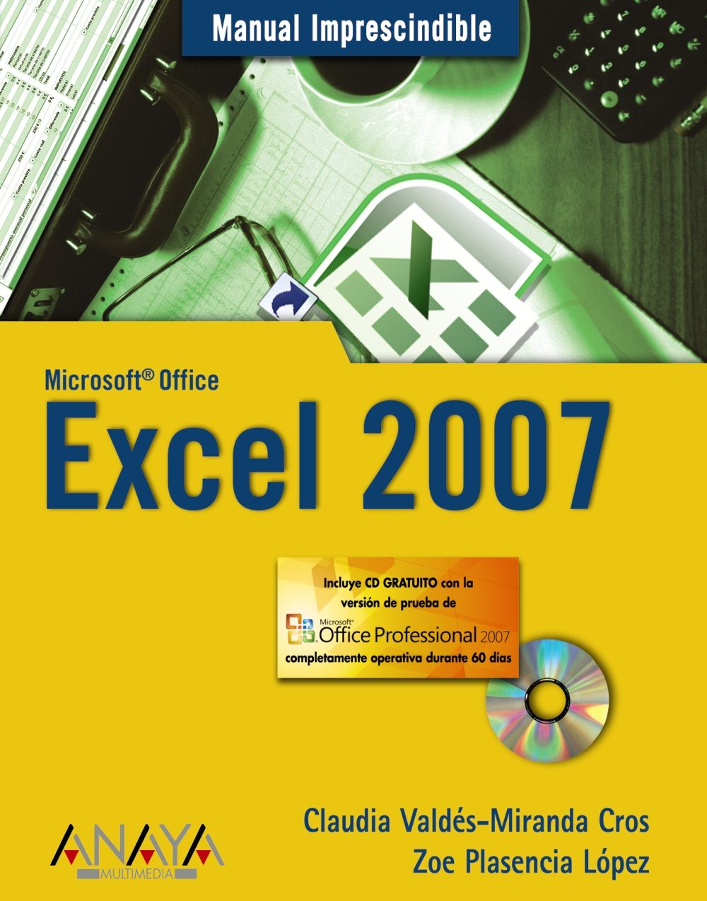 excel 2007 manual imprescindible incluye cd rom claudia valdes rh casadellibro com manual microsoft office excel 2007 pdf microsoft office excel 2007 manual de utilizare