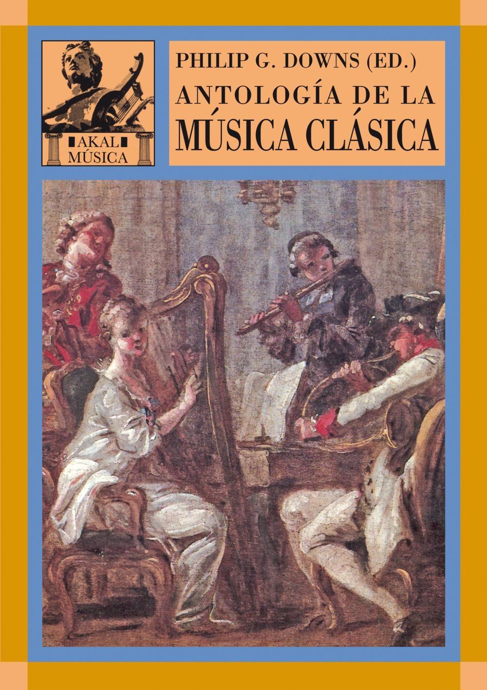 antologia de la musica clasica-philip g. downs-9788446016137