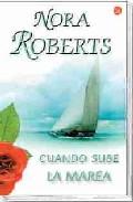 Cuando Sube La Marea por Nora Roberts epub