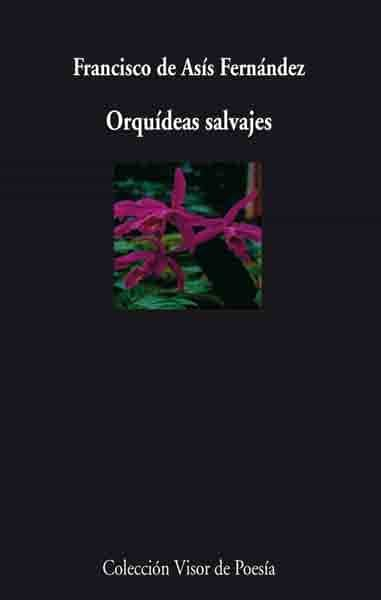 Orquideas Salvajes por Francisco De Asis epub