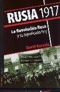 Rusia 1917: La Revolucion Rusa Y Su Significado Hoy por David Karvala Gratis