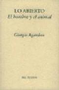 Lo Abierto: El Hombre Y El Animal por Giorgio Agamben epub
