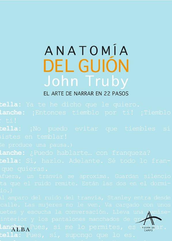ANATOMIA DEL GUION | JOHN TRUBY | Comprar libro 9788484284437