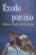 Exodo Al Paraiso por Helen Schwartz epub
