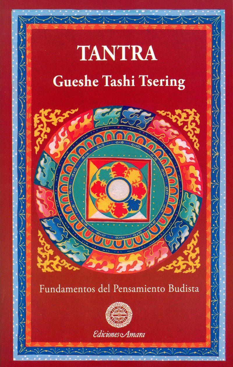 Tantra fundamentos del pensamiento budista gueshe tashi tsering tantra fundamentos del pensamiento budista gueshe tashi tsering 9788495094537 fandeluxe Image collections