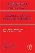 Lexico Para Situaciones: Español/frances - Français/espagnol por Jesus Cantera Ortiz De Urbina;                                                                                    Angela M. Romera Pintor epub