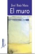 El Muro por Jose F. Ruiz Mata epub