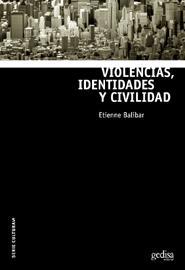 Violencias, Identidades Y Civilidad por Etienne Balibar epub