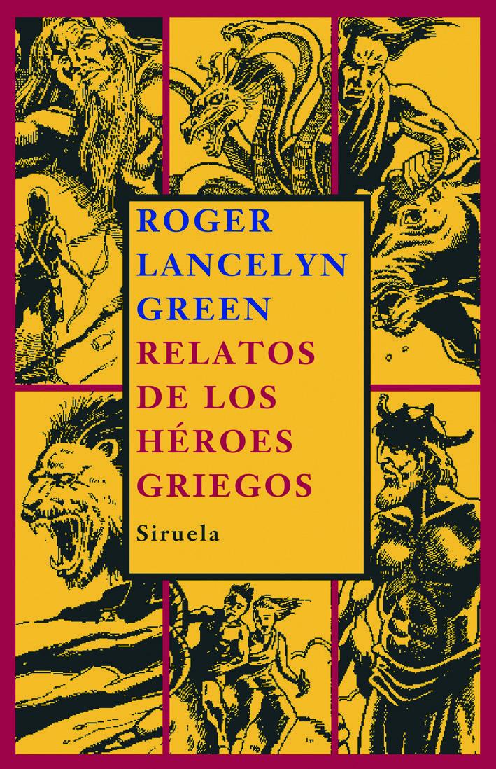 Relatos De Los Heroes Griegos por Roger Lancelyn Green epub