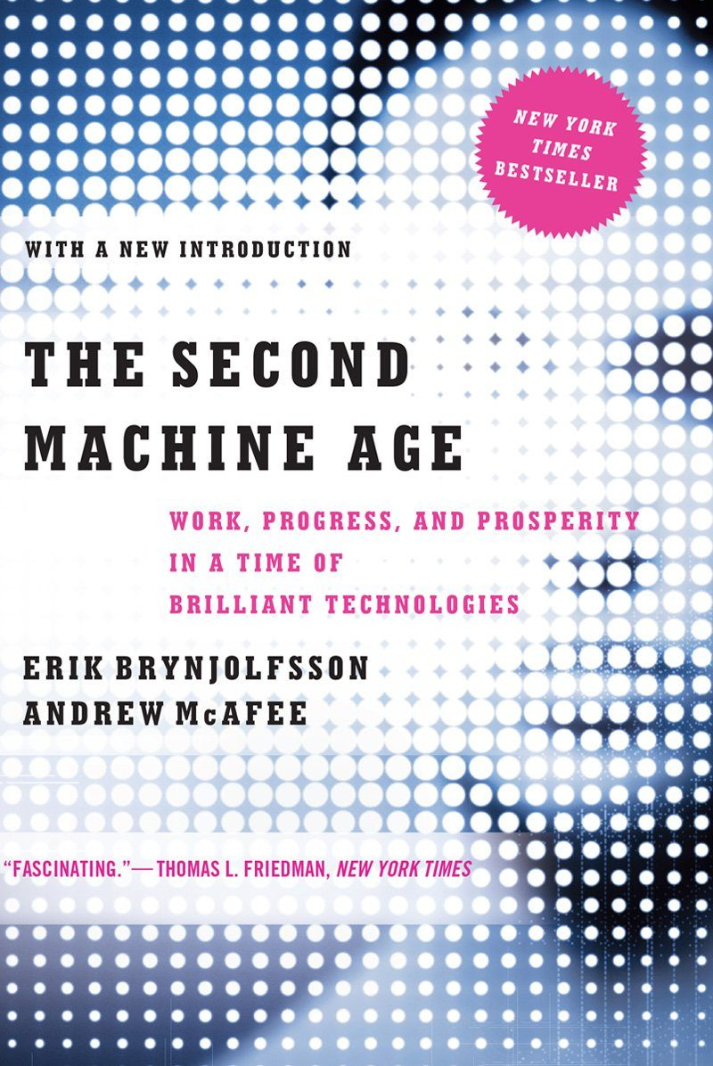 The Second Machine Age: Work, Progress, And Prosperity In A Time Of Brilliant Technologies por Erik Brynjolfsson;                                                                                    Andrew Mcafee