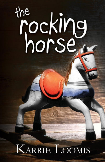 The Rocking Horse 978-0615994147 PDF uTorrent por Karrie Ann Loomis