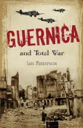 Guernica And Total War por Ian Patterson