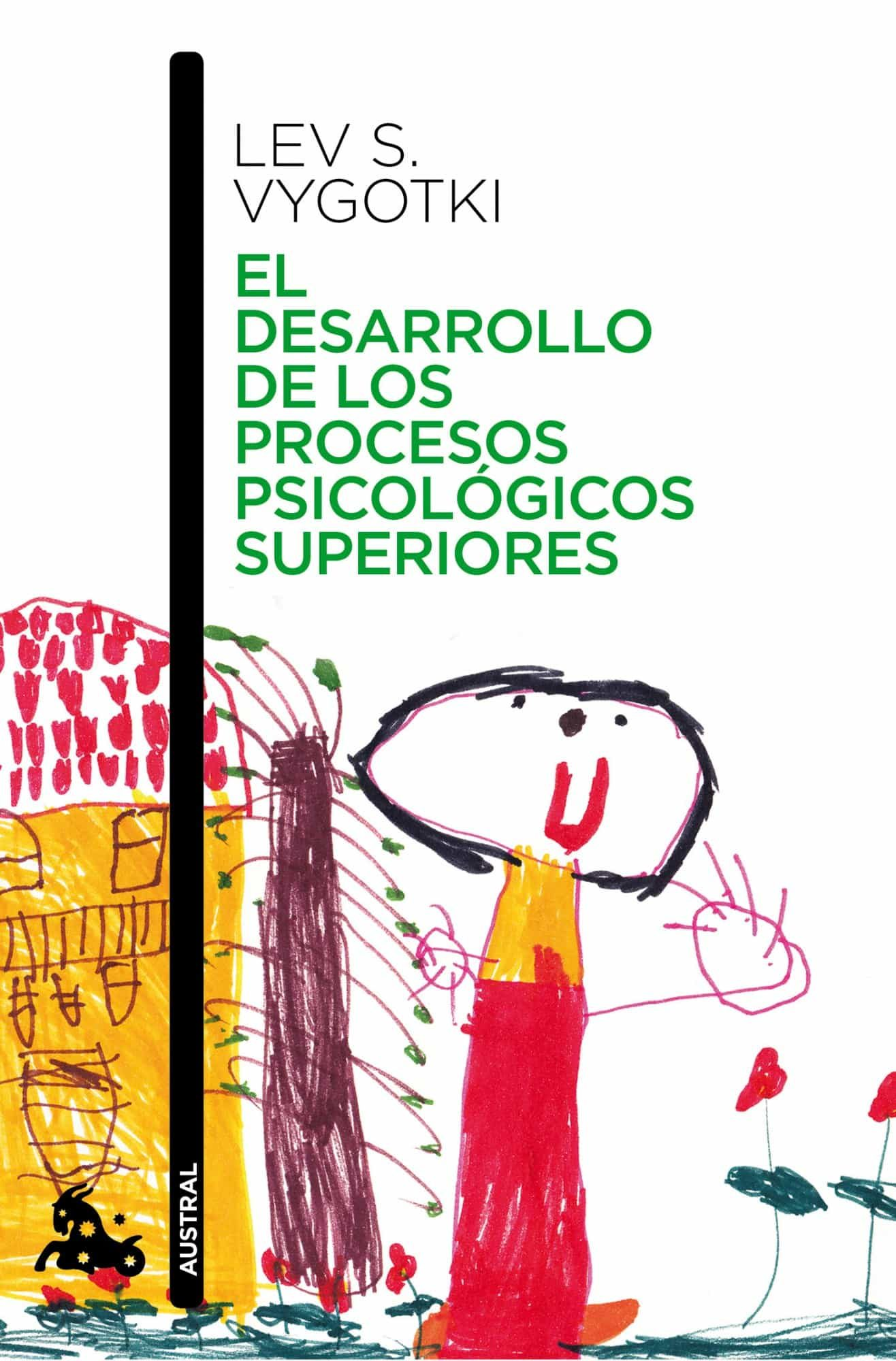 El Desarrollo De Los Procesos Psicologicos Superiores por Lev Semonovitch Vygotski